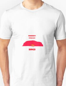 Somebody Stole My Dingo T-Shirt