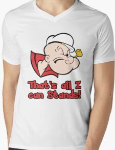 That's All I can Stands Mens V-Neck T-Shirt
