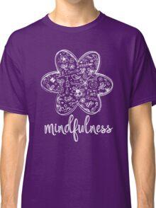 Mindfulness Classic T-Shirt