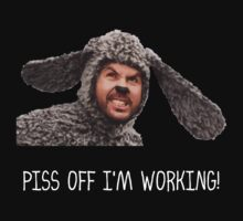 Wilfred - Piss Off I'm Working by Buleste