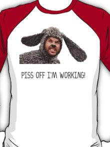 Wilfred - Piss Off I'm Working T-Shirt