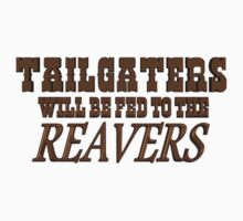 Tailgaters will be Fed to the Reavers Kids Clothes