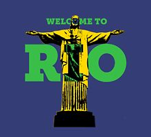 Welcome to Rio Unisex T-Shirt