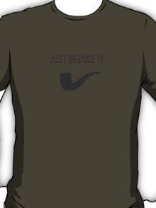 Just deduce it. T-Shirt