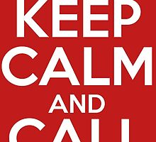 Keep Calm And Call 0118 999 881 999 119 725 3 by MetroBionic