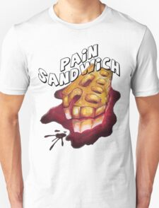 Pain Sandwich :) T-Shirt