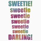Sweetie Darling! by Ged J