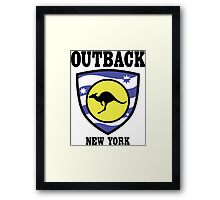 Outback New York — the one, the only Framed Print