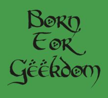 Born For Geekdom - Lord of the Rings by PaulRoberts