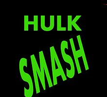 HULK SMASH by CoExistance