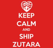 Keep Calm and Ship Zutara! by SpazzyFanGirl