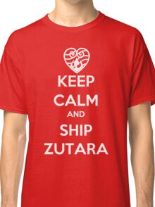 Keep Calm and Ship Zutara! Classic T-Shirt