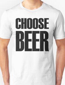 choose beer  T-Shirt