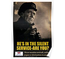 """He's In The Silent Service - Are You?"" World War II Poster (Reproduction) Poster"