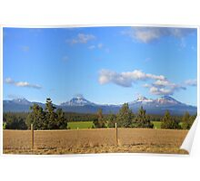 The Three Sisters...Outside of Sisters, Oregon Poster