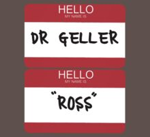 Hello My Name is Dr Geller by Shaun Beresford