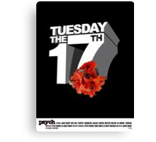 Psych - Tuesday the 17th Canvas Print