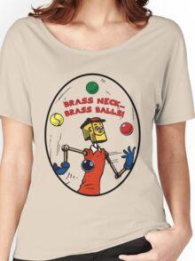 Brassneck - Brass Balls Women's Relaxed Fit T-Shirt