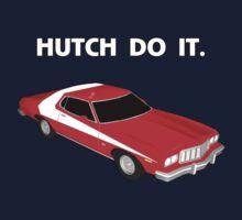 Hutch Do It. by pvcLunacy