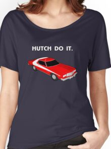 Hutch Do It. Women's Relaxed Fit T-Shirt