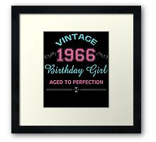 Vintage 1966 Birthday Girl Aged To Perfection Framed Print