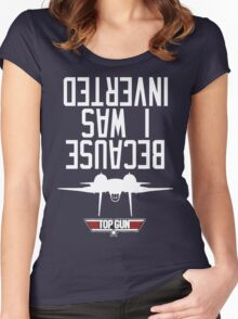 Top Gun I Was Inverted Women's Fitted Scoop T-Shirt