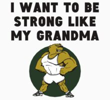 Strong Like My Grandma One Piece - Short Sleeve