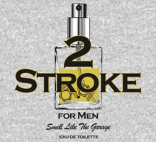 2 Stroke for men by Siegeworks .
