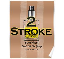 2 Stroke for men Poster