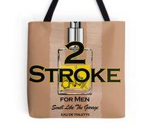 2 Stroke for men Tote Bag