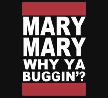MARY MARY! by gerrorism
