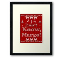 "Christmas ""I Dont Know, Margo!"" Red Framed Print"