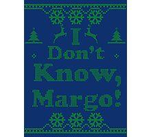 "Christmas ""I Dont Know, Margo!"" Dark Blue Photographic Print"