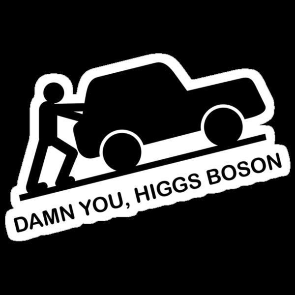 Damn You, Higgs Boson by Buddhuu