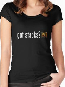 got stacks? Women's Fitted Scoop T-Shirt