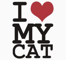 I love my cat by WAMTEES