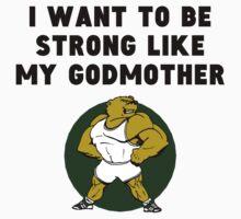 Strong Like My Godmother Kids Tee