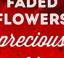 Faded Flowers (red) Sticker