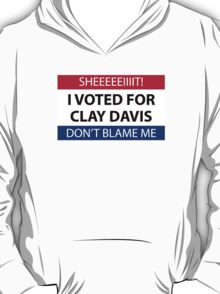 I voted for Clay Davis T-Shirt