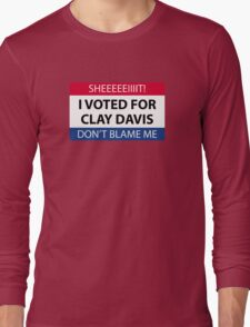 I voted for Clay Davis Long Sleeve T-Shirt