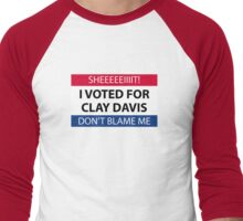 I voted for Clay Davis Men's Baseball ¾ T-Shirt