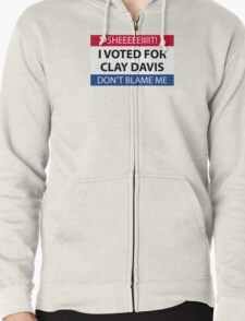 I voted for Clay Davis Zipped Hoodie