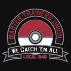 Master Trainers Union Local 649 by odysseyroc