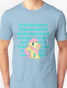 Hey Mr.Handsome! T-Shirt