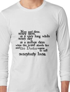 Everybody Lives  Long Sleeve T-Shirt
