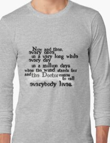 Everybody Lives  Long Sleeve T-Shirt
