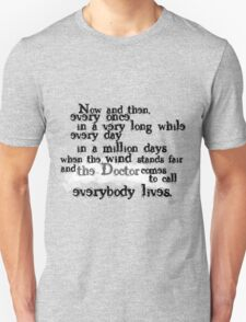 Everybody Lives  Unisex T-Shirt