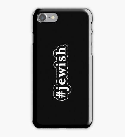 Jewish - Hashtag - Black & White iPhone Case/Skin