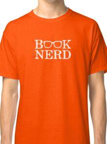Book Nerd Nerdy Glasses Classic T-Shirt