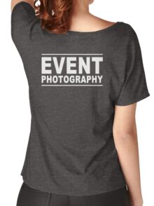 event photography Women's Relaxed Fit T-Shirt